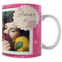 Caneca Amar é - com Foto - Modelo 02
